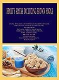 Beauty Hacks Including Brown Sugar: Using avocado, honey and yogurt face mask, Use oats to exfoliate and yogurt, sugar scrub, banana and Egg hair mask, ... circles, pure coconut oil (English Edition)