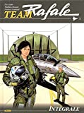 Team Rafale, IntégraleTome 1 - Présentation Alpha ; Trésor de guerre ; Opération Nexus One