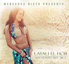Mercedes Nieto Presents Layali El Hob - Music For Oriental Dance Volume 2 - Belly Dance Arabic World Music Oud Tabla