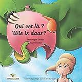 Qui est là ? - Wie is daar? Album jeunesse illustré (Édition bilingue Français -...