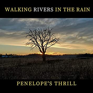 Walking Rivers in the Rain