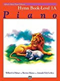 Alfred's Basic Piano Library Hymn Book, Bk 1A (Alfred's Basic Piano Library, Bk 1A)