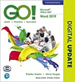GO! with Microsoft Office 365, Word 2019 Comprehensive
