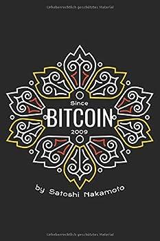 Notizbuch  Bitcoin Blume by Satoshi Nakamoto  Liniert | Liniert | 6x9 | 120 Seiten | Glänzend | Kryptowährungen | BTC Logo | Hodl  German Edition