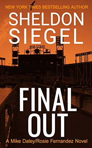 Final Out (Mike Daley/Rosie Fernandez Legal Thriller Book 12)