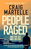 People Raged: and the Sky Was on Fire (Rick Banik Thrillers Book 1)