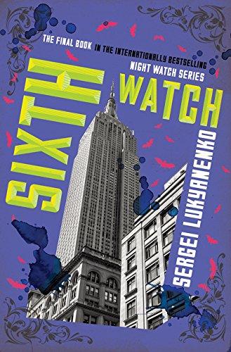 Sixth Watch (Night Watch, 6)
