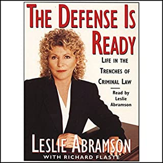 The Defense Is Ready: Life in the Trenches of Criminal Law audiobook cover art