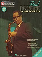 Paul Desmond: 10 Jazz Favorites, For Bb, Eb, C and Bass Clef Instruments (Jazz Play-along)