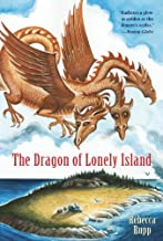 The Dragon Of Lonely Island Reissue (Turtleback School & Library Binding Edition)