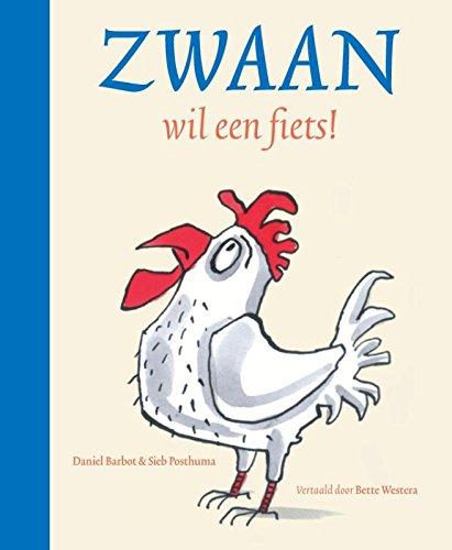 Zwaan wil een fiets! (Gottmer-prentenboek)