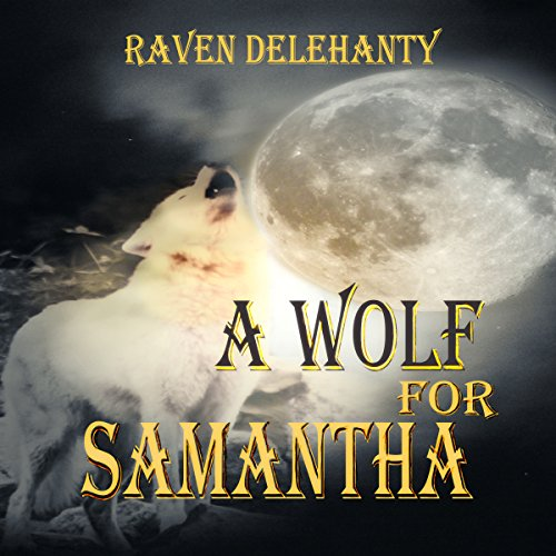 A Wolf for Samantha audiobook cover art
