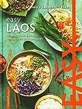 Easy Laos. Les meilleures recettes de mon pays tout en images