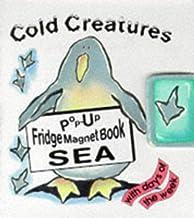 Sea (Cold Creatures: Pop-up Fridge Magnet Books)