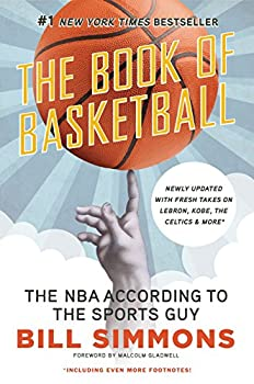 The Book of Basketball  The NBA According to The Sports Guy