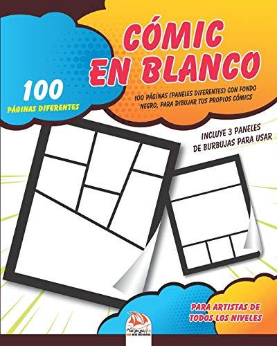 Cómic en blanco: 100 páginas (paneles diferentes) con fondo negro, para dibujar tus propios cómics. Para artistas de todos los niveles.