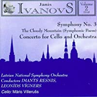 Symphony 3 in F Minor / Concerto for Cello & Orch by Janis Ivanovs