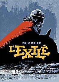 L'Exilé par Erik Kriek