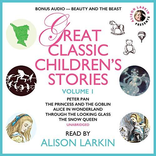 Alison Larkin Presents: Great Classic Children's Stories Vol. 1 Titelbild