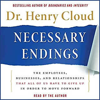 Necessary Endings     The Employees, Businesses, and Relationships That All of Us Have to Give Up in Order to Move Forward              Autor:                                                                                                                                 Henry Cloud                               Sprecher:                                                                                                                                 Henry Cloud                      Spieldauer: 7 Std. und 15 Min.     10 Bewertungen     Gesamt 4,4