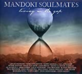 Mandoki Soulmates: Living in the Gap + Hungarian Pictures (Audio CD)