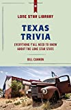 Texas Trivia: Everything Y'all Need to Know about the Lone Star State (Lone Star Library)