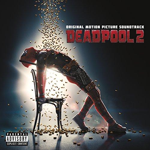 Deadpool 2 (Original Soundtrack)