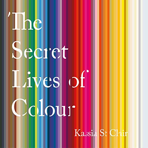 The Secret Lives of Colour  By  cover art
