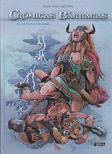 Crónicas Bárbaras. El Ultimo Vikingo
