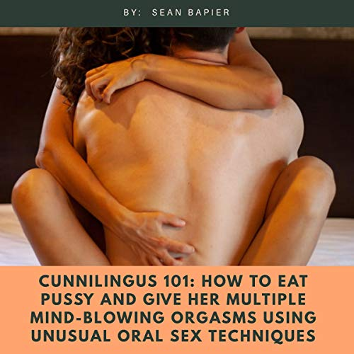 Cunnilingus 101 audiobook cover art