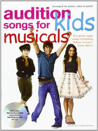 Audition Songs For Kids Musicals (PVG, Book, CD): Songbook, CD für Kinderstimme (Gesang) Klavier, Gitarre