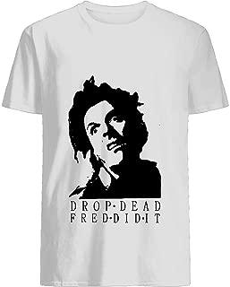 Drop Dead Fred T shirt Hoodie for Men Women Unisex