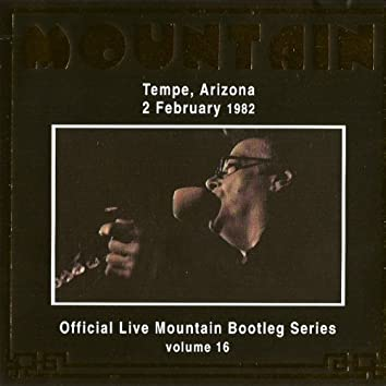 Official Live Bootleg Series Vol. 16 - Tempe, Arizona 2 February 1982