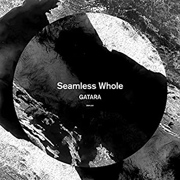 Seamless Whole