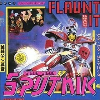 Flaunt It/Dress for Excess by Sigue Sigue Sputnik (1999-07-28)