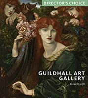 Guildhall Art Gallery (Director's Choice)
