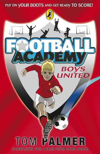 Football Academy: Boys United (English Edition)