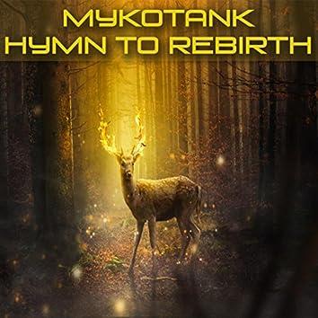 Hymn To Rebirth