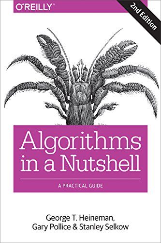 Algorithms in a Nutshell: A Practical Guide (English Edition)