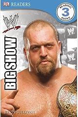 DK Reader Level 3 WWE: The Big Show (DK READERS) Paperback