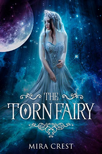 The Torn Fairy: A Portal Romance Fairytale