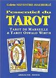L'essentiel du tarot - Tarot de Marseille - Tarot Oswald Wirth