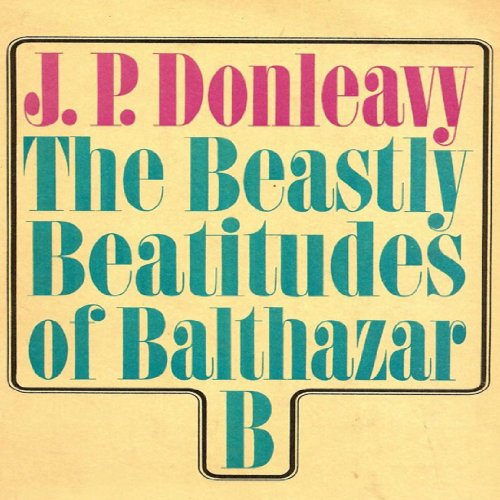 The Beastly Beatitudes of Balthazar B audiobook cover art