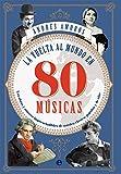 La vuelta al mundo en 80 músicas (Fuera de colección)