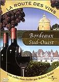 La Route des vins-Bordeaux/Sud-Ouest