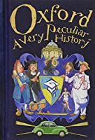 Oxford (Very Peculiar History)