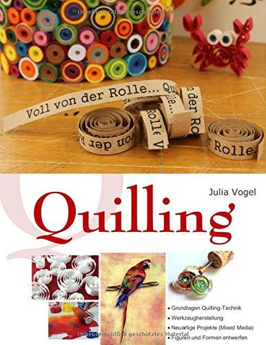 Buchseite und Rezensionen zu 'Quilling: Voll von der Rolle' von Julia Vogel
