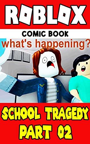 Roblox : SCHOOL TRAGEDY (Part 2) - Roblox Comic Book (English Edition)