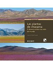 Las plantas de Atacama: El desierto cálido más árido del mundo: 33 (Divulgación)