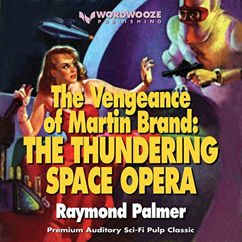 The Vengeance of Martin Brand: The Classic Space Opera  By  cover art